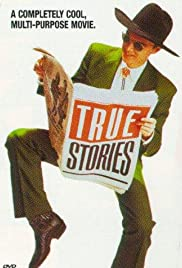 True Stories (1986) Poster - Movie Forum, Cast, Reviews