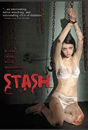Stash (2007) Poster - Movie Forum, Cast, Reviews