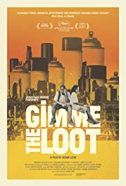 Gimme the Loot (2012) Poster - Movie Forum, Cast, Reviews