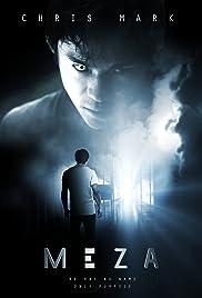 Meza(2017) Poster - Movie Forum, Cast, Reviews