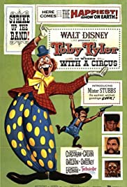 Toby Tyler, or Ten Weeks with a Circus(1960) Poster - Movie Forum, Cast, Reviews