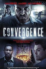 Convergence(2015) Poster - Movie Forum, Cast, Reviews