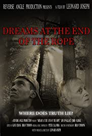 Dreams at the End of the Rope Poster