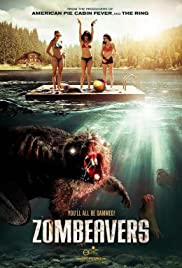 Zombeavers(2014) Poster - Movie Forum, Cast, Reviews