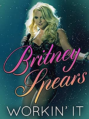 Britney Spears: Workin