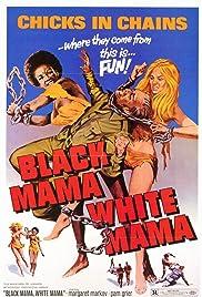 Black Mama White Mama(1973) Poster - Movie Forum, Cast, Reviews