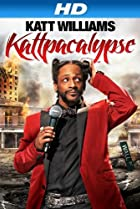 Image of Katt Williams: Kattpacalypse