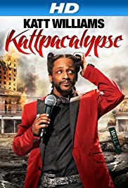 Katt Williams: Kattpacalypse (2012) Poster - TV Show Forum, Cast, Reviews