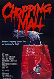 Chopping Mall (1986) Poster - Movie Forum, Cast, Reviews