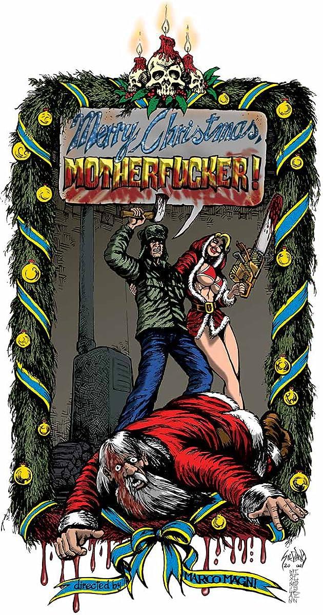 Merry Christmas, Motherfucker! (2005) - IMDb