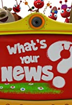 What's Your News?