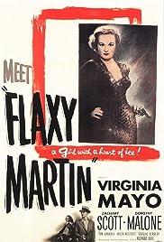 Flaxy Martin(1949) Poster - Movie Forum, Cast, Reviews