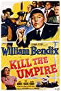 Kill the Umpire (1950) Poster