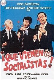 ¡Que vienen los socialistas! Poster