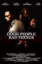 Image of Good People, Bad Things