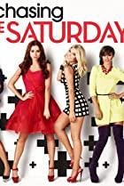 Image of Chasing the Saturdays