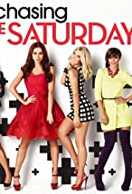 Primary image for Chasing the Saturdays