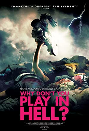 Why Dont You Play In Hell? (2013)