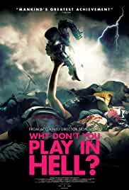 Why Don't You Play in Hell? cartel de la película