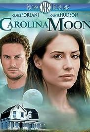 Carolina Moon(2007) Poster - Movie Forum, Cast, Reviews