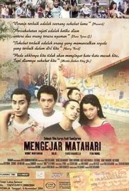 Mengejar matahari(2004) Poster - Movie Forum, Cast, Reviews
