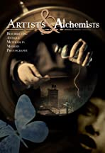 Artists and Alchemists