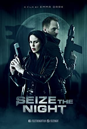 Seize The Night full movie streaming