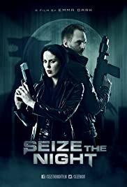 Seize the Night Poster