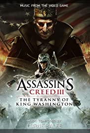Assassin's Creed III: The Tyranny of King Washington Poster