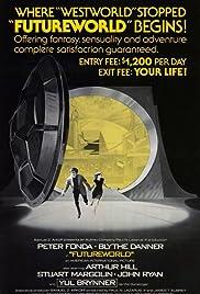Futureworld(1976) Poster - Movie Forum, Cast, Reviews