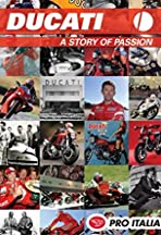 Ducati: A Story of Passion
