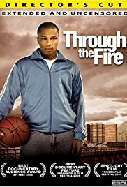 Through the Fire (2005) Poster - Movie Forum, Cast, Reviews