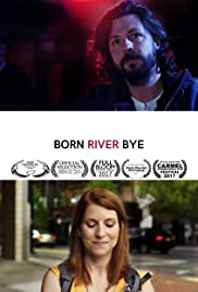 Born River Bye Poster