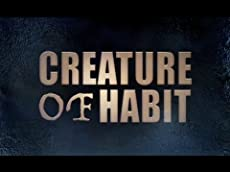 Creature of Habit (Trailer + Teaser)