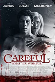 Careful What You Wish For(2015) Poster - Movie Forum, Cast, Reviews