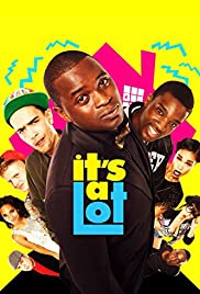 It's a Lot (2013) Poster - Movie Forum, Cast, Reviews