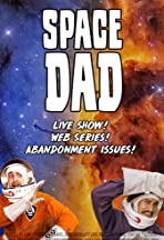 Space Dad Live