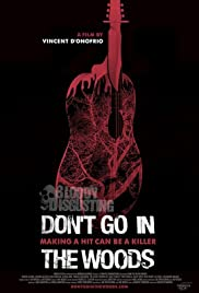Don't Go in the Woods (2010) Poster - Movie Forum, Cast, Reviews