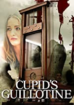 Cupid s Guillotine(2017)