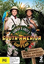 Hamish & Andy's Gap Year South America