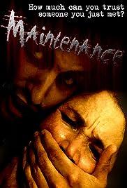 Maintenance(2007) Poster - Movie Forum, Cast, Reviews