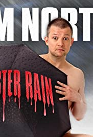 Jim Norton: Monster Rain (2007) Poster - TV Show Forum, Cast, Reviews