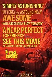 Evil Dead(2013) Poster - Movie Forum, Cast, Reviews
