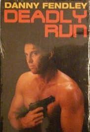 Deadly Run Poster