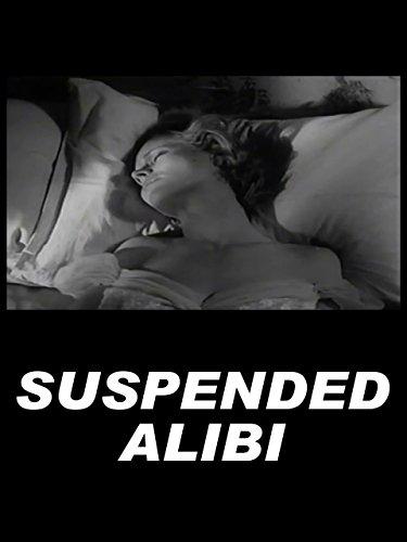image Suspended Alibi Watch Full Movie Free Online