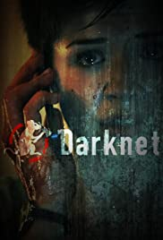 Darknet Poster - TV Show Forum, Cast, Reviews