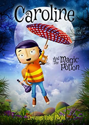 Caroline and the Magic Potion (2015)