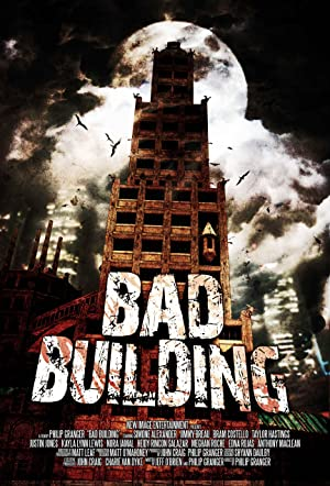 Bad Building (2015) Download on Vidmate