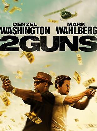 ดวล ปล้น สนั่นเมือง - 2 Guns