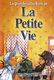 La petite vie Poster - TV Show Forum, Cast, Reviews